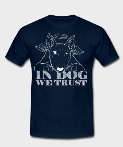 In Dog We Trust | Männer T-Shirt